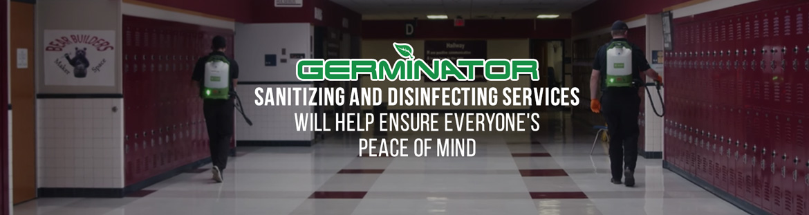 Germinator's School Sanitizing and Disinfecting Service Will Help Ensure Peace of Mind