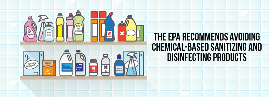 The EPA Recommends to Avoid The Use of Chemical-Based Products